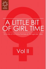 A Little Bit of Girl Time: Volume II