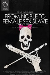 From Noble to Female Sex Slave: Part I - Collared
