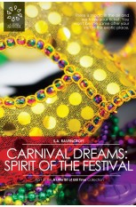 Carnival Dreams: Spirit of the Festival