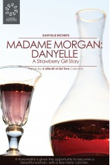 Madame Morgan: Danyelle (A Strawberry Girl Story)