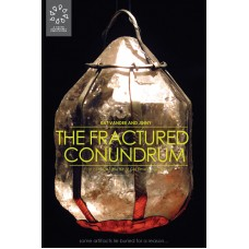 The Fractured Conundrum